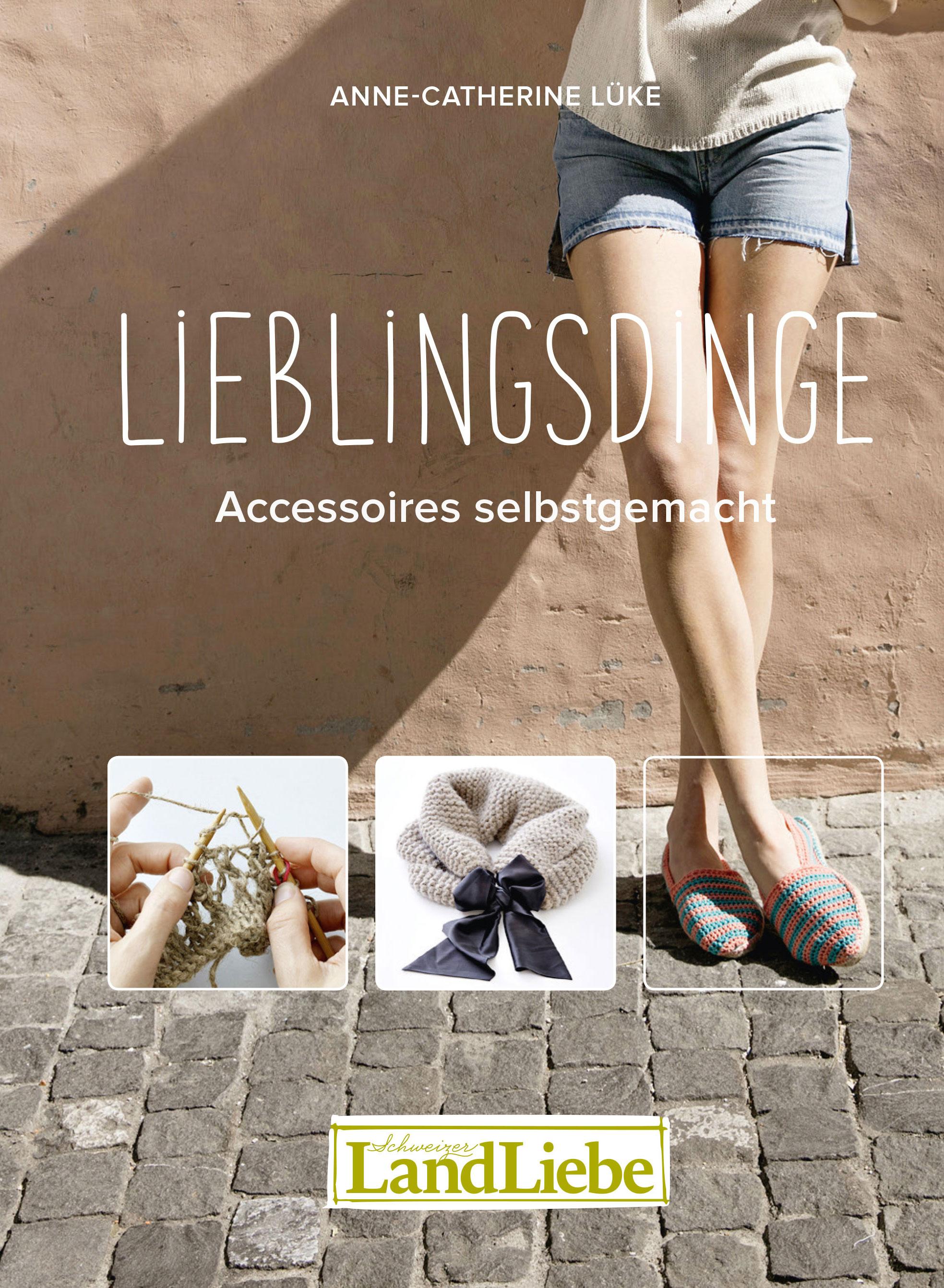Anne Catherine Lücke – Lieblingsdinge – Accessoires selbstgemacht