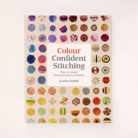 Colour Confident Stitching – Karen Barbé