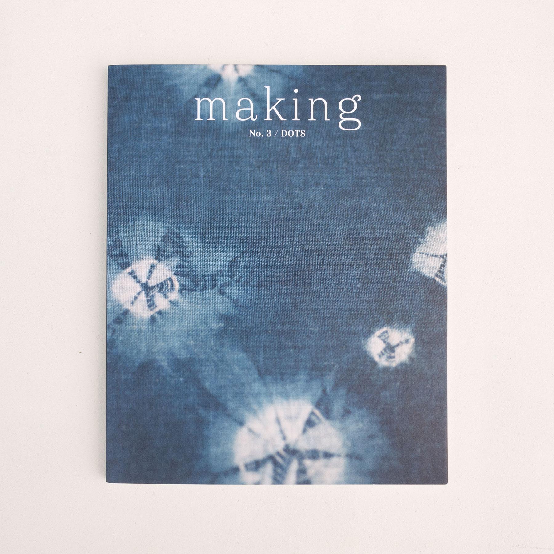 Making Magazine No. 3 / Dots